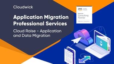 Cloud Raise - Application and Data Migration